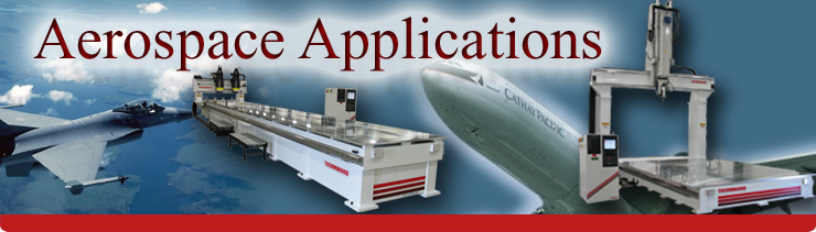 Aerospace Applications by Thermwood