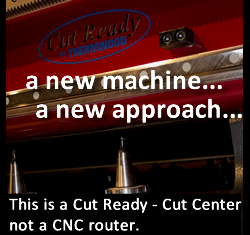 Cut Ready Cut Center