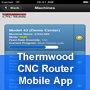 Thermwood CNC Router Mobile App